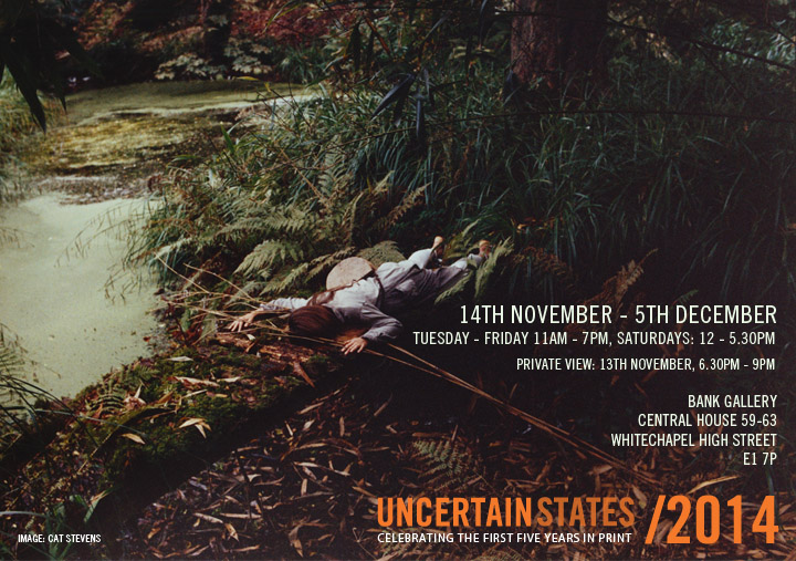 Details of Private View and exhibition with Uncertain States
